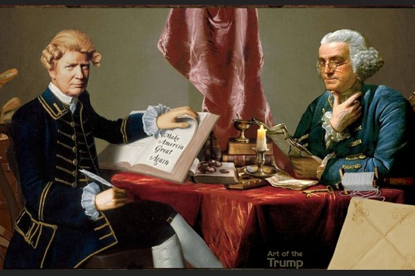 Ben Franklin & Trump: Business Smarts & Pride in Workmanship in Government