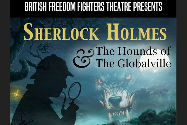 Sherlock Holmes & the Hounds of The Globalville