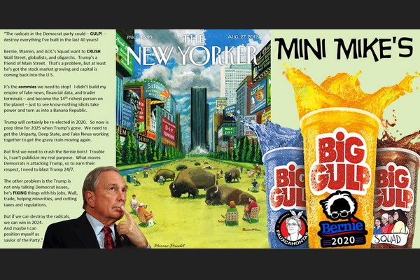 Mini Mike Bloomberg's Big Gulp over Commie Democrats