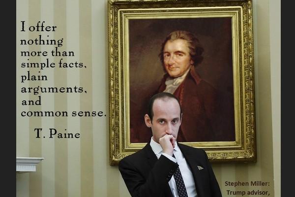 Speechwriter Stephen Miller, a Modern Thomas Paine
