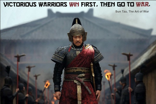 Sun Tzu: Victorious Warriors Win First, Then Go to War